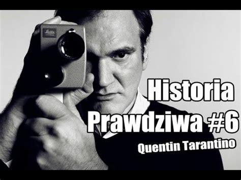 nächster film von quentin tarantino historia prawdziwa 6 quentin tarantino skazany na
