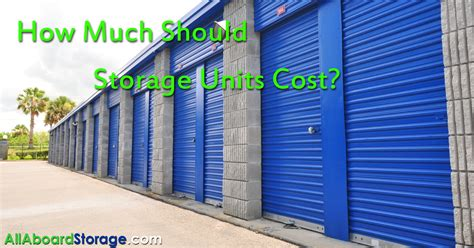 all aboard storage big tree road how much should do storage units cost all aboard storage