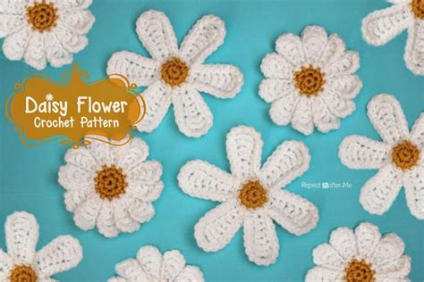 pattern crochet daisy daisy flower crochet pattern repeat crafter me
