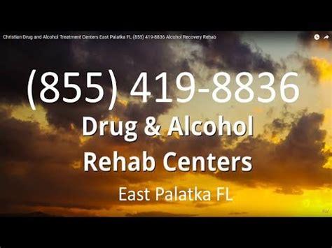 Detox Palatka Fl by Christian And Treatment Centers East Palatka