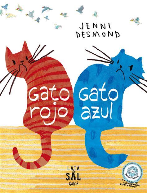 libro gato rojo gato azul libro de la semana gato rojo gato azul lata de sal abracadabra llibres per a nens