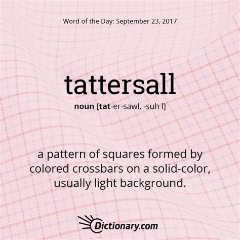 pattern words dictionary dictionary com s word of the day tattersall a pattern