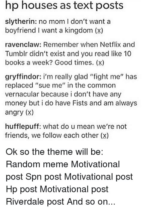 tumblr themes text posts hp houses as text posts slytherin no mom don t want a
