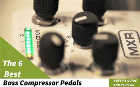 best bass compressor the 6 best bass compressor pedals buying guide cguide