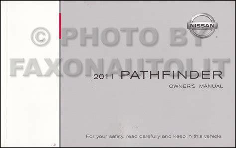 auto repair manual online 2011 nissan pathfinder parental controls 2011 nissan pathfinder owner s manual original