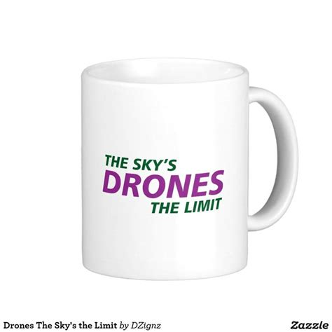 Coffee Limmit drones the sky s the limit coffee mug sky white coffee mugs and white coffee