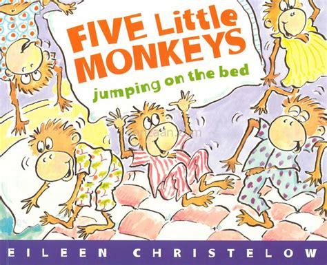 monkey jumping bed five little monkeys jumping on the bed eileen christelow cd annzaan com