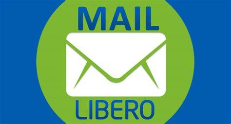 librero mail come funziona libero mail il servizio di posta elettronica