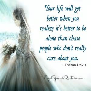 better be sometimes its better to be alone quotes quotesgram
