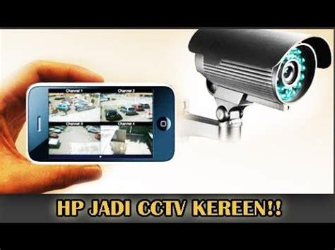 buat youtube jadi mp3 cara buat hp android jadi cctv tanpa internet youtube