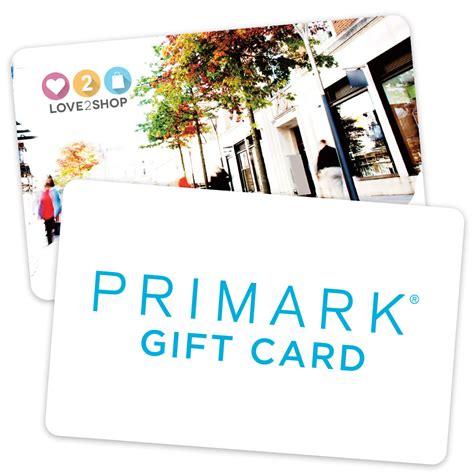 Primark Gift Card - 163 300 love2shop card plus primark combi offer park christmas savings 2017