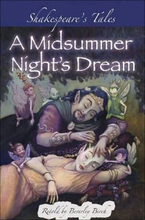 a midsummer s books a midsummer s shakespeare s tales retold by