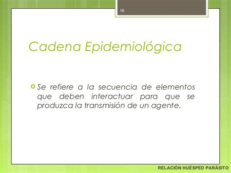 cadena epidemiologica heterologa huesped parasito