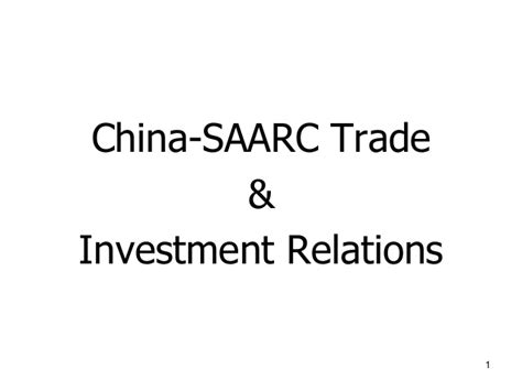 Trade And Investment In China china saarc trade and investment integration