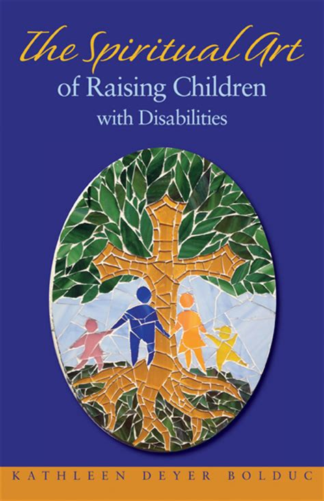 invited a celebration of spiritual direction books spiritual of raising children with disabilities