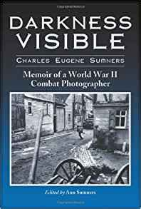 darkness visible memoir of a world war ii