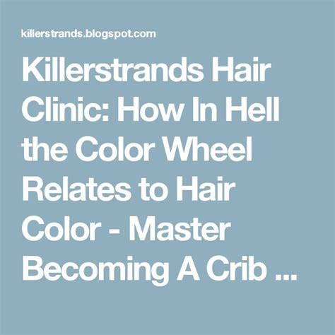killerstrands hair clinic 44 best hair color theory images on pinterest color