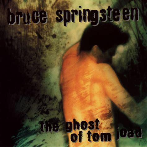 Bridge Of Light Lyrics Bruce Springsteen The Ghost Of Tom Joad Lyrics Genius