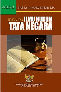 Pengantar Hukum Internasional By Jstarke Jilid 2 kumpulan buku pengantar ilmu hukum tata negara jilid 1 2