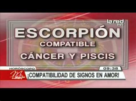 signo de escorpion en el amor compatibilidad de los signos en el amor escorpi 243 n youtube