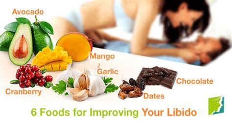 li bido 6 foods for improving your libido
