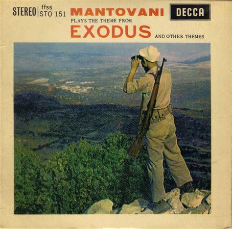mantovani exodus mantovani and his orchestra mantovani plays the theme