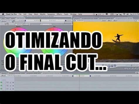 youtube tutorial final cut tutorial final cut como otimizar a timeline youtube
