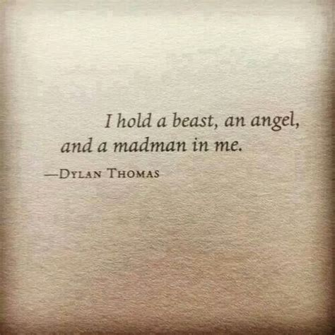 beast angel and madman inside me if quotes fixed my