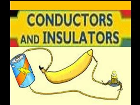 electrical conductors and insulators conductors and insulators animation for