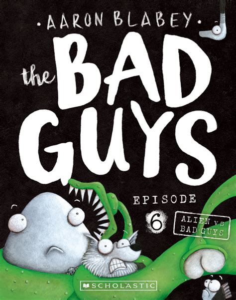 the bad guys in intergalactic gas the bad guys 5 books the bad guys episode 6 vs bad guys aaron blabey