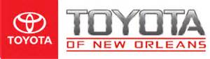 Toyota Dealership New Orleans Toyota Of New Orleans Toyota Dealer Near