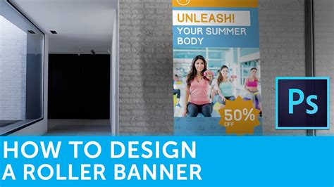 tutorial design banner photoshop how to design a roller banner in adobe photoshop