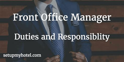 front desk officer duties and responsibilities front office manager duties and responsibility fom