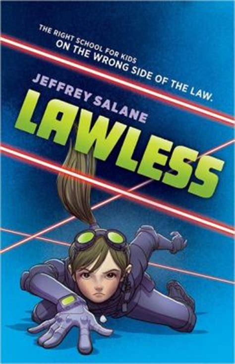 lawless books lawless by jeffrey salane 9780545450294 hardcover