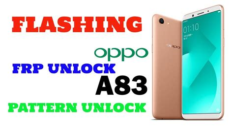 pattern lock oppo a37f oppo a83 cph1729 a83 hard reset a83 frp remove a83