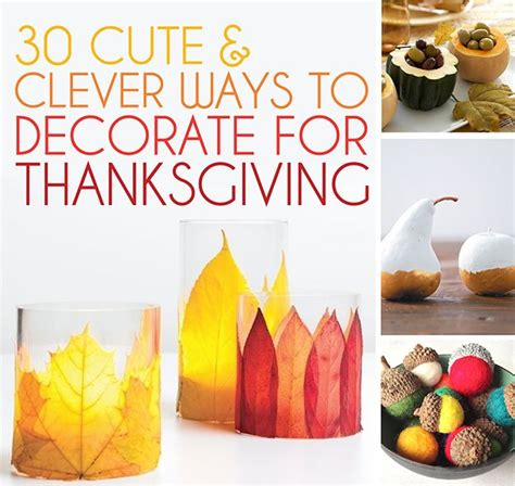 thanksgiving decorations to make at home 30 cute clever ways to decorate for thanksgiving