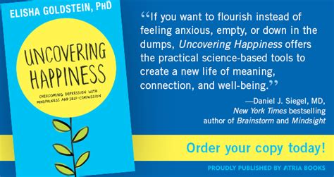 lost connections uncovering the real causes of depression ã and the solutions books elisha goldstein ph d uncovering happiness