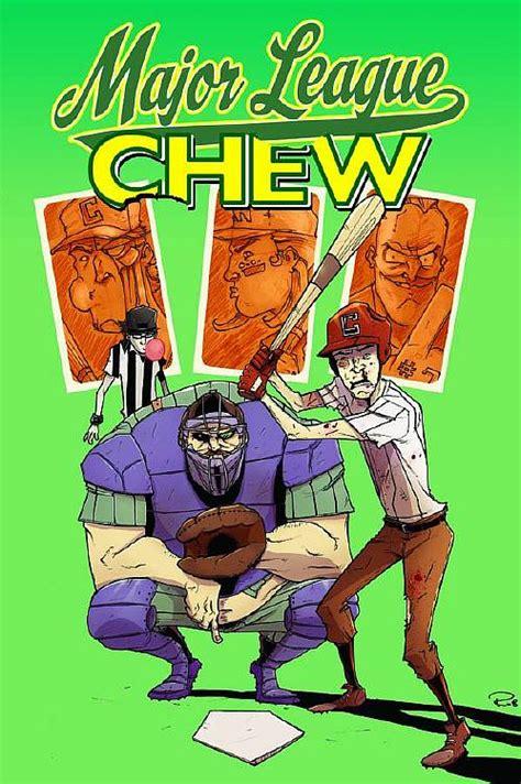 Chew Vol 1 Taster S Choice Graphic Novel Ebook E Book buy graphic novels trade paperbacks chew vol 05 major league chew mr trade paperback