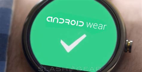 android wearables slashgear 101 what is android wear slashgear
