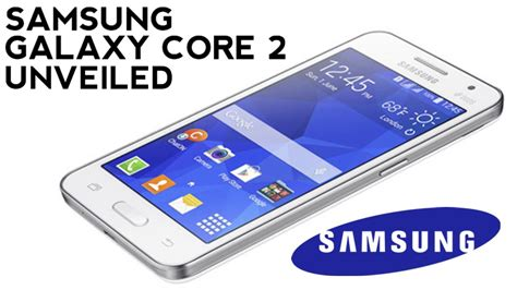 samsung galaxy core 2 android themes galaxy core 2 unveiled 4 5 quot wvga quad core dual sim