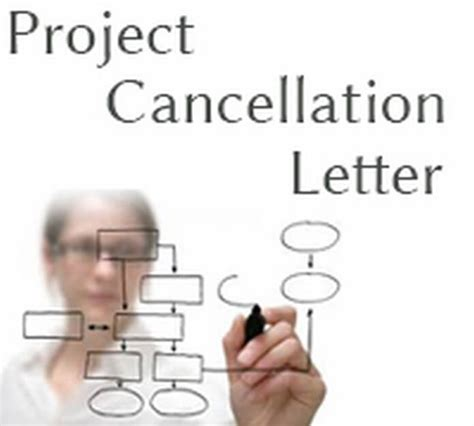 cancellation project letter cancellation letter