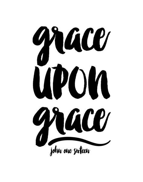 grace upon grace print john 1 16