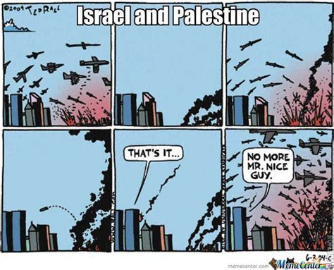 Israel Memes - israel and palestine by joel5121 meme center