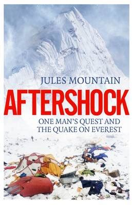 aftershock one s quest and the quake on everest books aftershock the quake on everest and one s quest 2017