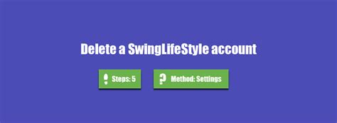 How To Delete My Swinglifestyle Account Accountdeleters