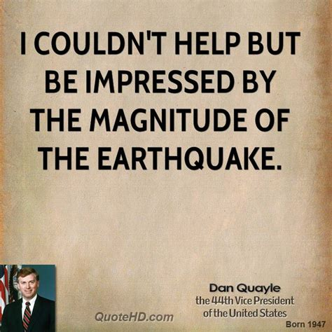 earthquake quotes funny dan quayle quotes quotehd