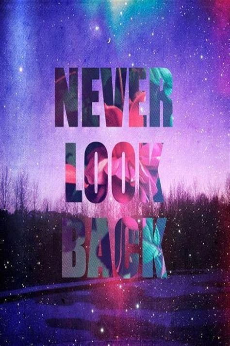 Tumblrtee Never Look Back never look back pictures photos and images for and
