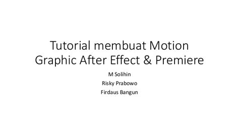 Tutorial Membuat Video After Effect | tutorial membuat motion graphic after effect premiere