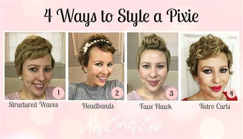 products to relax chemo curls 4 ways to style a pixie my cancer chic