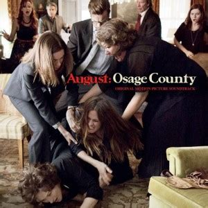 Osage County Records August Osage County Soundtrack Details Reporter